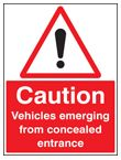 Caution vehicles emerging from etc sign