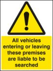 All vehicles entering/leaving searched sign